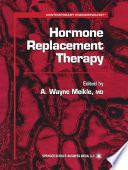Hormone Replacement Therapy : bring to bear their extensive knowledge and experience...