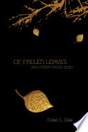 Of Fallen Leaves and Other Things Dead