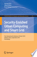 Security Enriched Urban Computing And Smart Grid