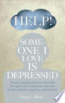 Help  Someone I Love Is Depressed