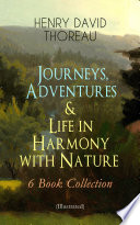 Journeys  Adventures   Life in Harmony with Nature     6 Book Collection  Illustrated