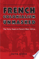 French Colonialism Unmasked