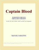 Captain Blood Webster S French Thesaurus Edition  book
