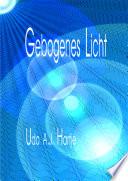 Gebogenes Licht