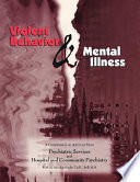 Violent Behavior and Mental Illness