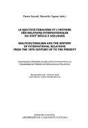 Le Multiculturalisme Et L'histoire Des Relations Internationales Du XVIIIe Siècle À Nos Jours
