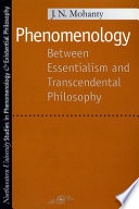 Phenomenology: Between Essentialism and Transcendental Philosophy