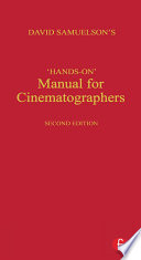 Hands on Manual for Cinematographers