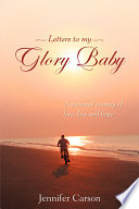 Letters to My Glory Baby