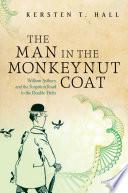 The Man in the Monkeynut Coat