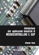 Introduzione alle Applicazioni Industriali di Microcontrollori e DSP