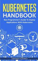 Kubernetes Handbook