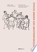 Die Lehre von der musikalischen Aufführung in der Wiener Schule