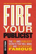Fire Your Publicist