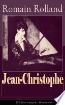 Jean-Christophe (L'édition intégrale - 10 volumes)