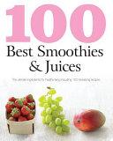 100 Best Smoothies   Juices