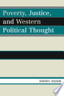 Poverty  Justice  and Western Political Thought