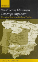 Constructing Identity in Contemporary Spain