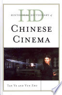 Historical Dictionary of Chinese Cinema