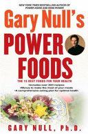 Gary Null s Power Foods