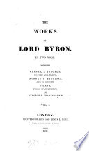 The works of lord Byron  containing Werner  Heaven and earth  Morgante maggiore  Age of bronze  Island  Vision of judgment and Deformed transformed