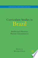 Curriculum Studies In Brazil book