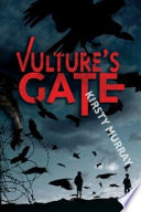 Vulture's Gate : one boy, pursued by reckless men...