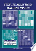 Texture Analysis In Machine Vision book