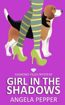 Girl in the Shadows   Diamond Files Mysteries