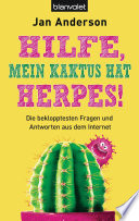Hilfe, mein Kaktus hat Herpes!
