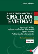 Guida alla fiscalit   di Cina  India e Vietnam