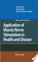 Application of Muscle Nerve Stimulation in Health and Disease