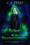 Return of the Necromancers