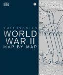 World War II Map by Map Book