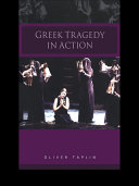 Greek Tragedy in Action