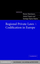 Regional Private Laws and Codification in Europe