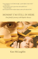 Mommy I M Still In Here