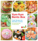 Yum-Yum Bento Box : indiebound oh, boy-obento! these cute, yummy, healthy...