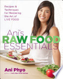 Ani S Raw Food Essentials