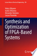 Synthesis and Optimization of FPGA Based Systems