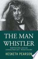The Man Whistler