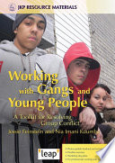 Working with Gangs and Young People Remains Surrounded By Myths While Gangs May