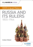 My Revision Notes  OCR A level History  Russia and its Rulers 1855 1964