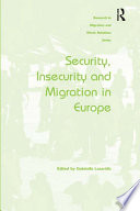 Security  Insecurity and Migration in Europe