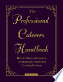 The Professional Caterers  Handbook