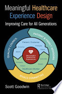 Meaningful Healthcare Experience Design