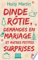 Dinde r  tie  demandes en mariage et autres petites surprises