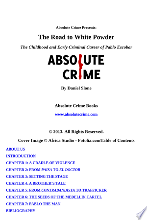 The Road to White Powder: The Childhood and Early Criminal Career of Pablo Escobar