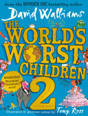 The World   s Worst Children 2  Read Aloud by David Walliams