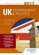 UK Government & Politics Annual Update 2017